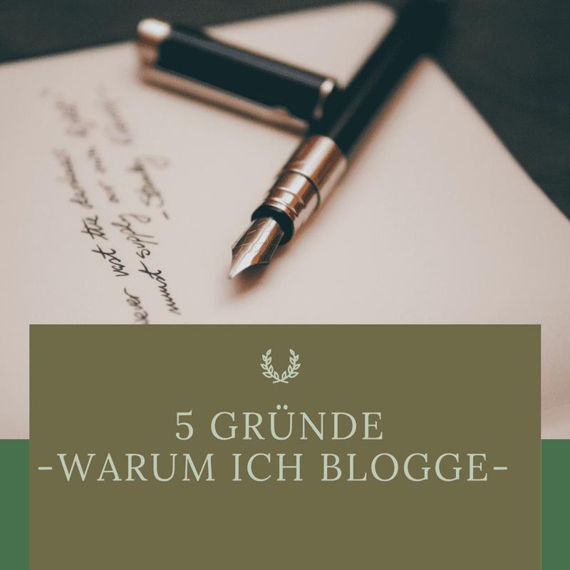 5 Gründe – warum ich blogge
